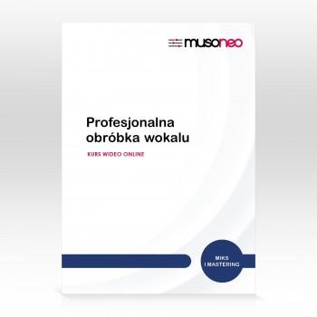 Musoneo - Profesjonalna obróbka wokalu - Kurs video PL (wersja elektroniczna)