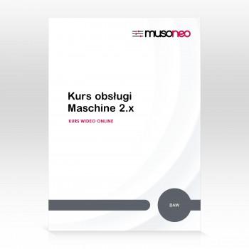 Musoneo - Kurs obsługi Maschine 2.x - Kurs video PL (wersja elektroniczna)