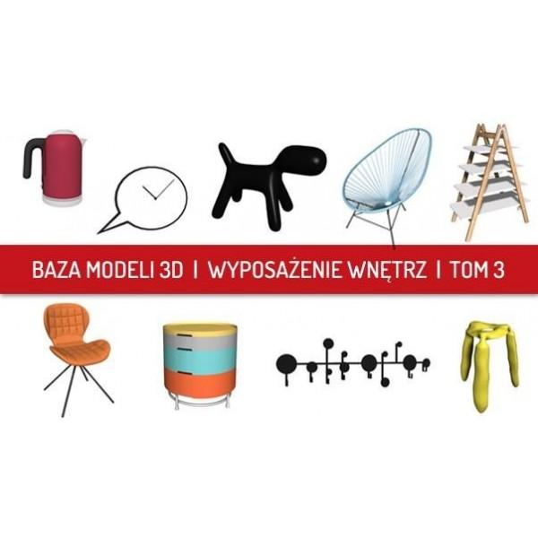 Baza Modeli 3D - wyposażenie wnętrz tom 3